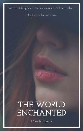 The World Enchanted by SupernaturalStella