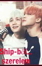 Ship-ből...szerelem *Yoonmin ff* by Fifihsii