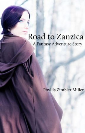 Road to Zanzica: A Fantasy Adventure Novel by ZimblerMiller