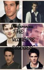 The vampire diaries preferences by NoaNPM