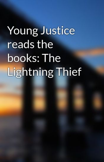young justice reads the books the lightning thief
