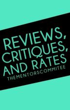 Reviews, Critiques, And Rates by thementorscommitee