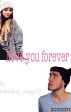 Love you forever (zalfie fanfiction) by pointless_sugg12