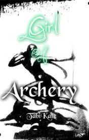 Girl of Archery by TabiKatZxox