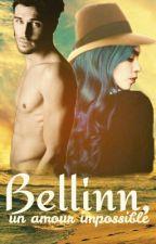 《Bellinn, Un Amour Impossible》 by vevenana3RP