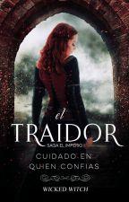 EL TRAIDOR | EL IMPERIO ❈ 1 | by wickedwitch_