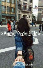 Amor Prohibido|Agustin Casanova| by Miniom_Casanova