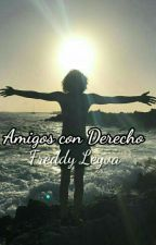 Amigos con Derecho → Freddy Leyva Hot by xleyvaticx