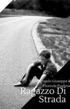 Ragazzo Di Strada  by SeconBronx