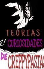 Teorias y Curiosidades de Creepypastas[Terminada] by AStoryEater