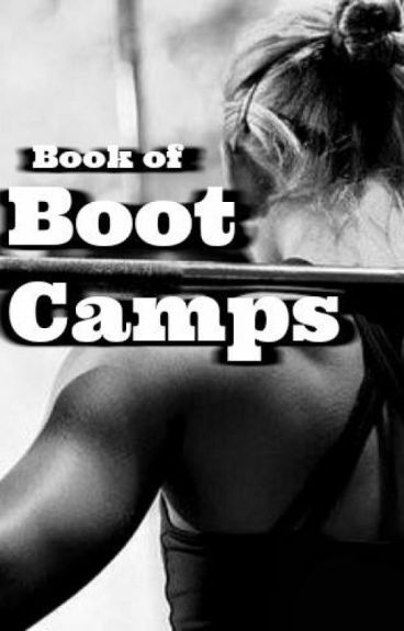 Book of Boot Camps by UnderMySkin