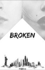 Broken by FidjiLea
