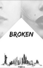 Broken by FidjiLea