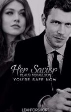 Her Savior (Klaus Mikaelson Love Story) by LeahForShort