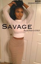 SAVAGE  | Dave East | ON HOLD  by UnwantedSin