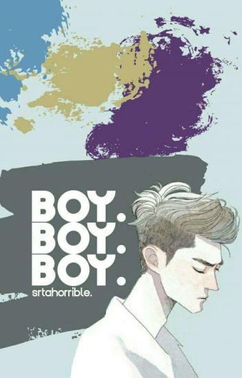 Boy. Boy. Boy.