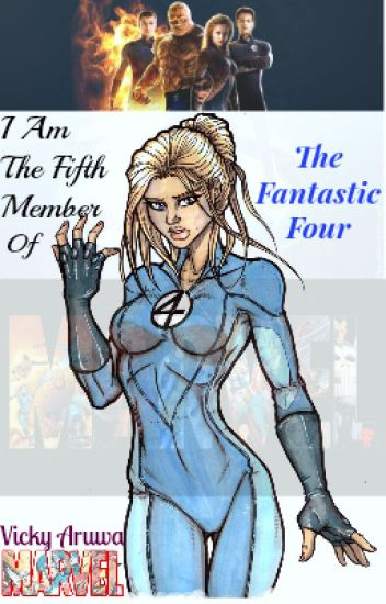 I Am The Fifth Member Of The Fantastic Four (#Wattys2016)