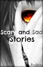 Short Sad/Scary Stories by AznRamen