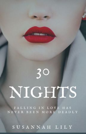 30 Nights by SusannahLily2018