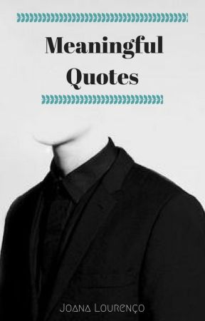 Meaningful Quotes Nobody Really Knows Me Wattpad