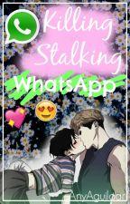 WhatsApp Killing Stalking by AnyAguilaar