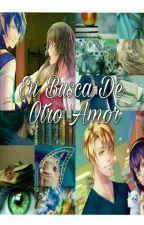 En Busca De Otro Amor by pocky1999