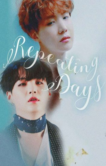 Repeating Days °Yoonseok° |COMPLETA|