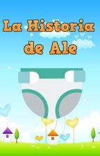 La Historia de  Ale by MiguePia89