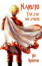 Naruto, tak jak ho znáte by YuiKurono