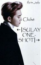 Cliché ←|SULAY|ONE-SHOT|→ by tm_joyby