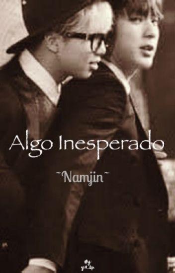 Algo inesperado ~Namjin~