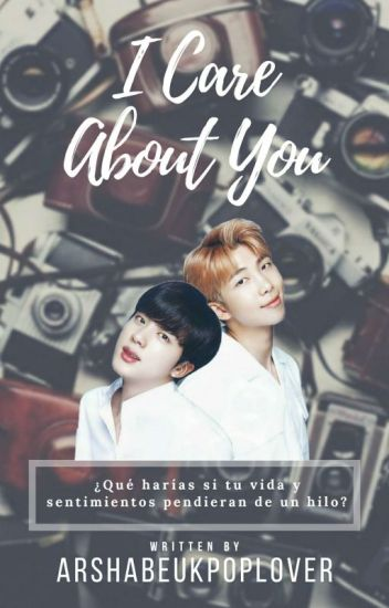 I Care About You (NamJin) (BTS - Yaoi)
