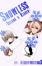 Snowless (Iceland x Reader) by TheGreatSirBear