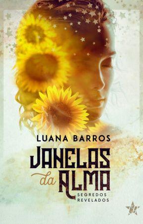 Janelas da Alma - Segredos Revelados by LuanaBarros3