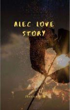 alec love story by JessicaHite8