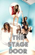 The Stage Door (Camren/Norminah) by WritingByMonroe