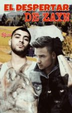 EL DESPERTAR DE ZAYN|Ziam Palik|Adaptada by tafe_co