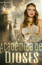 ACADEMIA DE DIOSES  by EL_GATO_MAS_COOL
