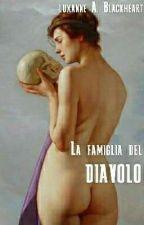 La Famiglia Del Diavolo  by Luxanne_A_Blackheart