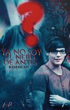 Ya no soy el nerd de antes <<Louis>> by LovedPanda