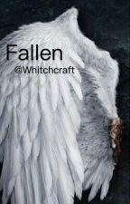 Fallen by Whitchcraft97
