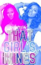 That Girl's Mines  ( Urban Lesbian Love Story ) by shantii14__