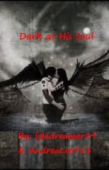 Dark As His Soul by AndreaLee415