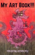 My Art Book!!! by DemonDragon_Toaster
