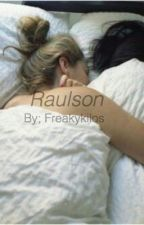 Raulson// short stories by Sallyxmckenna