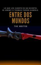 Entre dos mundos by andreaortiz2901
