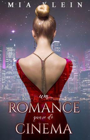 Um romance quase de cinema by MiaKlein