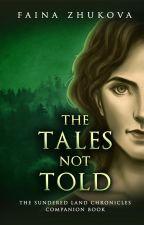 The Tales Not Told | TSLC Companion by zuko_42