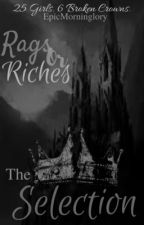 Rags or Riches (Selection RP) by EpicMorninglory