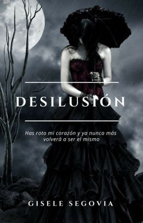 Desilusión © by LadyNGS